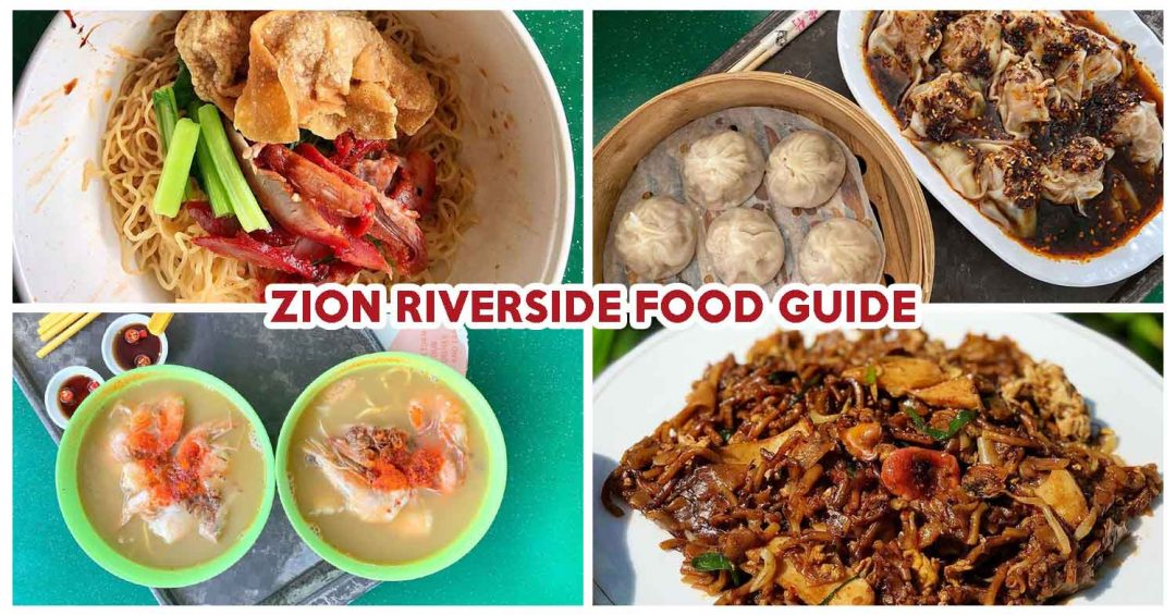 ZION RIVERSIDE FOOD CENTRE GUIDE