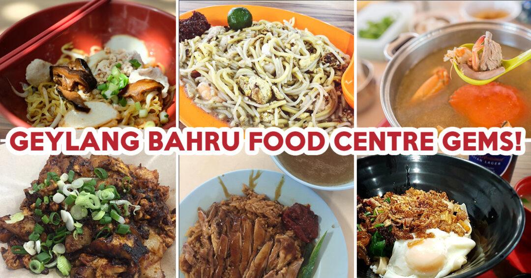 Geylang Bahru Food Centre