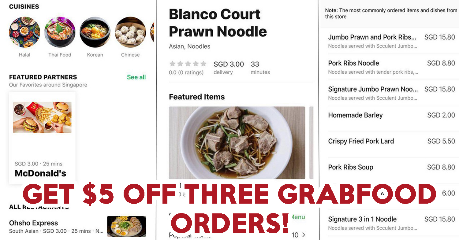 GrabFood Launches Islandwide With A Promo Code Of $5 Off Three