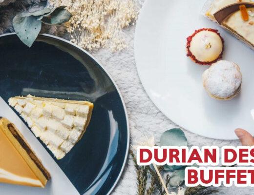 durian buffets singapore