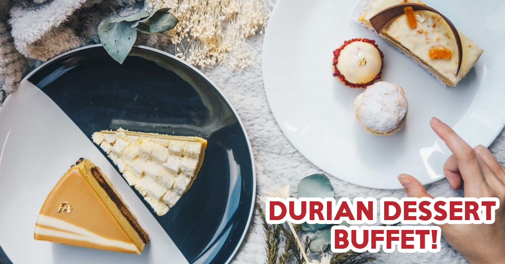 durian buffets singapore