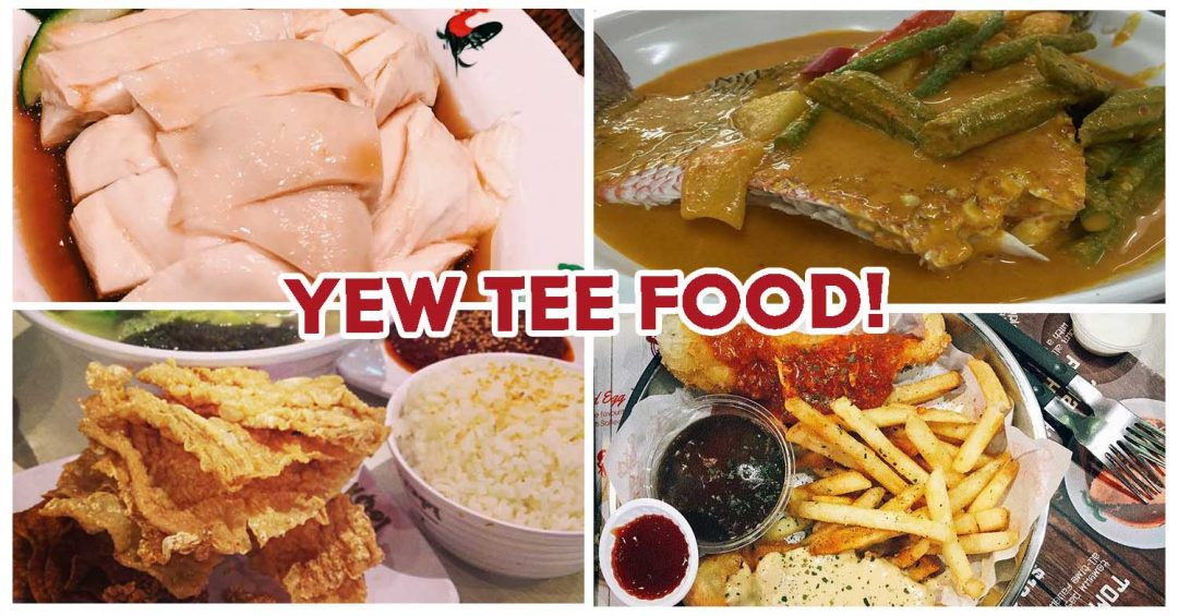 Yew Tee Food - Feature Image