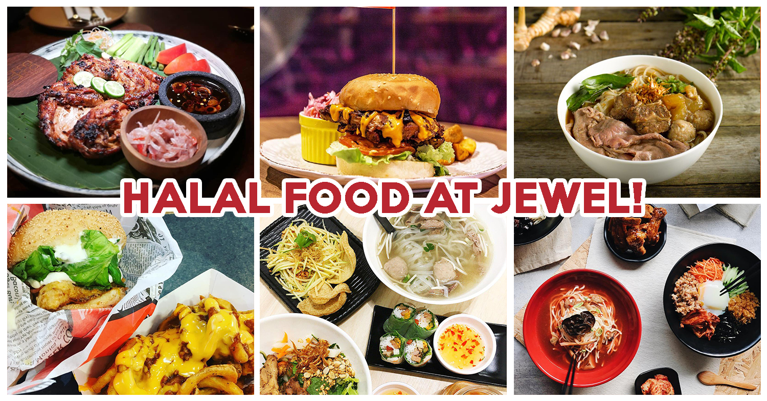 13 Halal Food Places At Jewel Changi Airport Serving Burgers