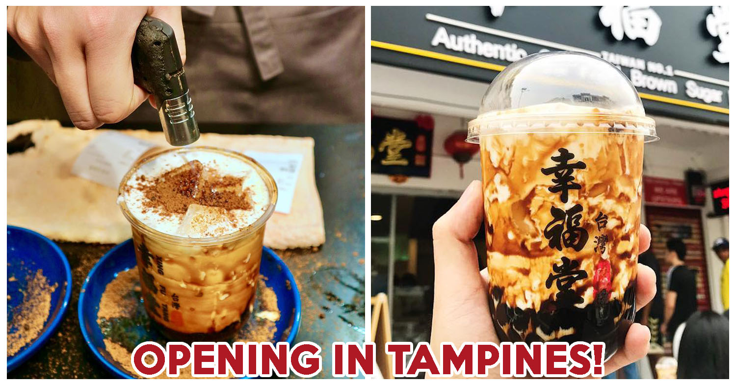 Xing Fu Tang Famous Taiwanese Bubble Tea Chain Is Opening Its