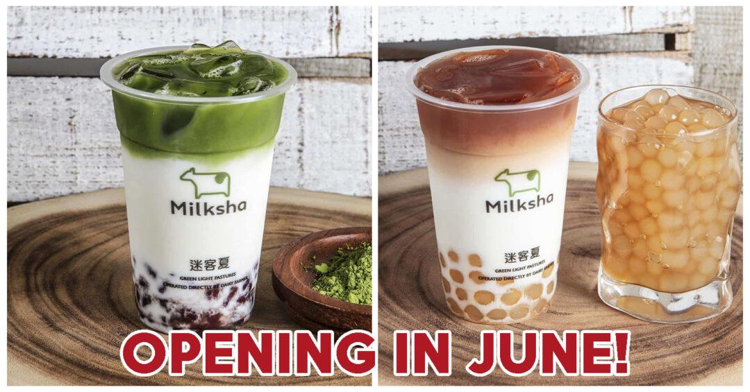 Milksha - Opening in June!