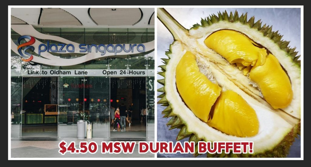 Plaza singapura durian buffet cheap