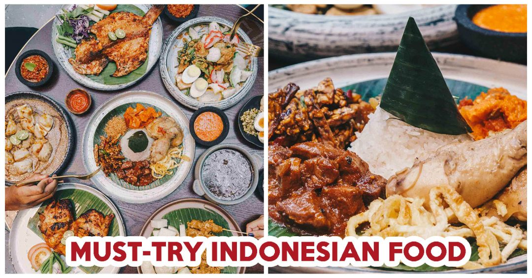 Indonesian Food Archives Eatbook Sg New Singapore Restaurant And Street Food Ideas Recommendations