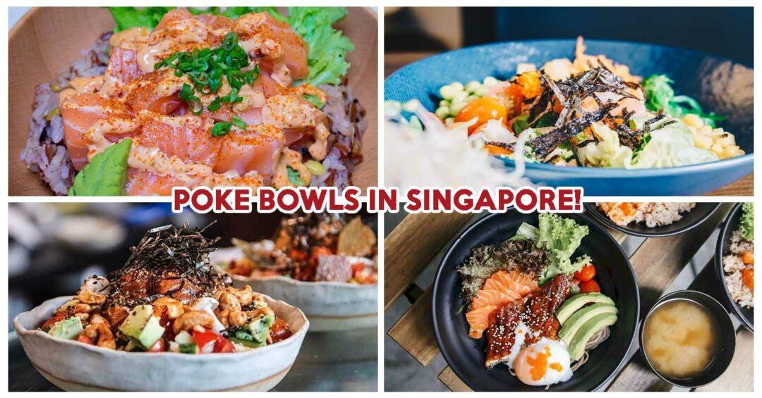 POKE BOWLS IN SINGAPORE