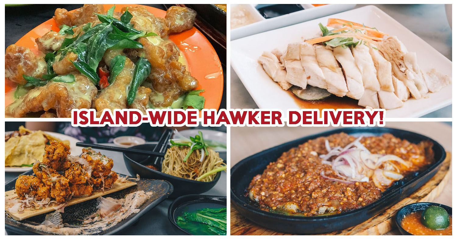 20 Famous Hawker Stalls That Offer Island Wide Delivery During Circuit Breaker Eatbook Sg New Singapore Restaurant And Street Food Ideas Recommendations
