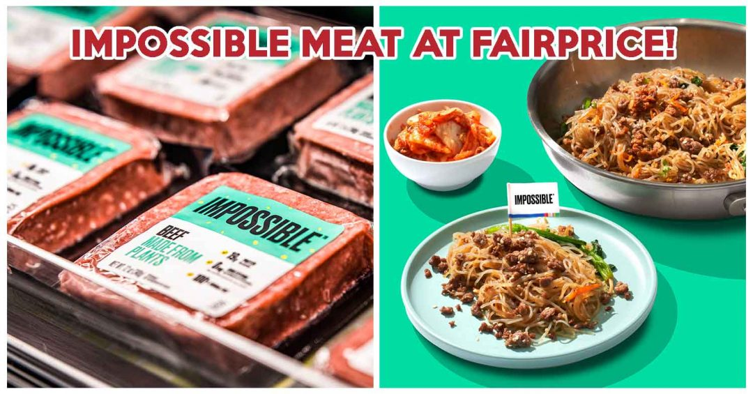 impossible meat fairprice singapore