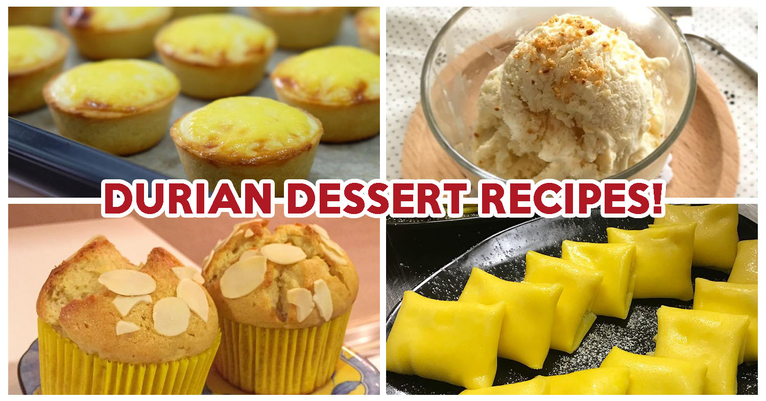 durian dessert recipe easy 1 Durian Dessert Recipes To Try Including Durian Cheese Tarts And