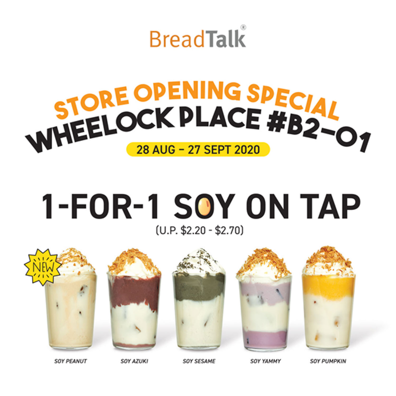 breadtalk wheelock - 1 for 1 soy on tap