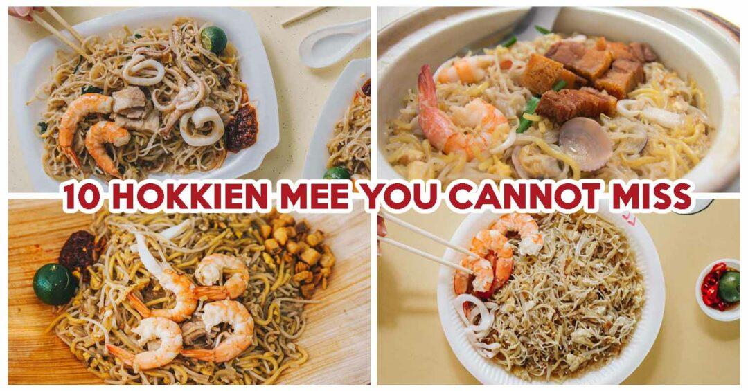 10 Hokkien Mee You Cannot Miss