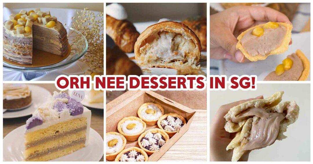orh nee desserts singapore