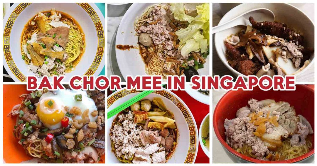 bak chor mee in singapore