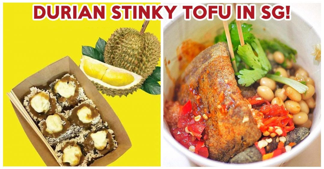 durian stinky tofu - feature image