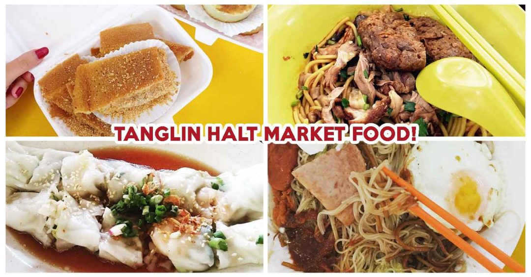 TANGLIN HALT MARKET FOOD
