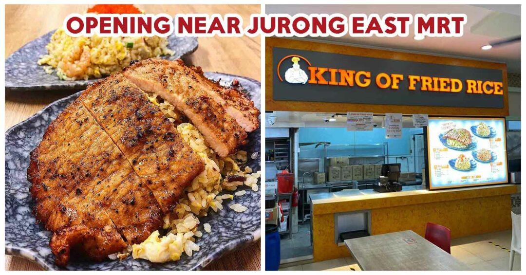 KING OF FRIED RICE JURONG
