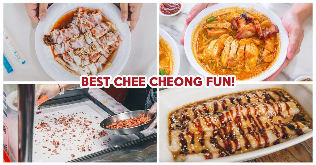 best chee cheong fun
